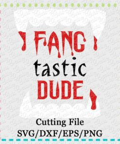 FANG-tastic-dude-svg-eps-dxf-png-cutting-file-silhouette-cameo-cricut