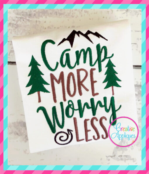 camp-more-worry-less-camping-embroidery-applique-design-creative-appliques